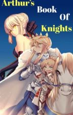 Sabers Book Of Knights by That_Fate_Bxtch