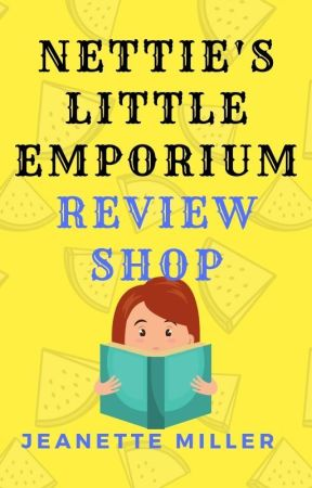 Nettie's Little Emporium Review Shop - OPEN by StarbucksMocha