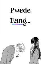 Pwede Bang... by CupsandCookies