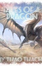 Tales of a Dragon by thaothethaitea