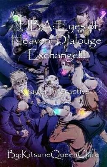 JJBA: Eyes of Heaven; Dialogue Exchange!!!