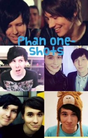 Phan one-shots by PlainTaxiCab