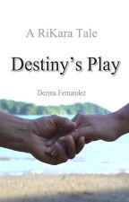 Rikara - Destiny's Play by DezmaFernandez