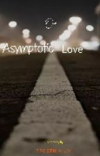 Our Asymptotic Love by frostnixium