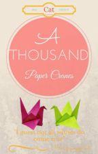 A Thousand Paper Cranes by MissGrumpyCat