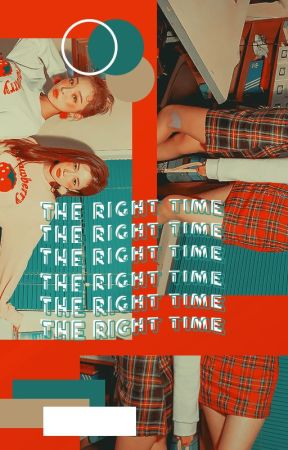 THE RIGHT TIME. ᶠᶠ by SHCWTIME