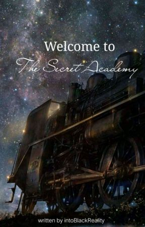 The Secret Academy  by intoBlackReality