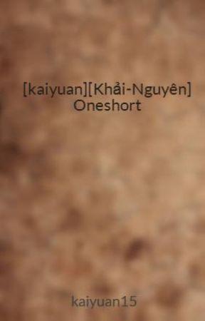 [kaiyuan][Khải-Nguyên] những mẫu chuyện nhỏ ý nghĩa by kaiyuan15