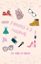 FAMOUS V.S NORMAL by pusheen1645