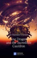 The Divine Nine-Dragon Cauldron  (401-NEW) by endrikatata
