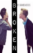 Broken. (Bars And Melody FanFic) by w0wmarnz