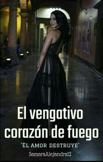 El Vengativo Corazon De Fuegopróximamente Emili Agreste