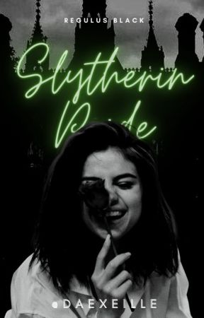 Slytherin Pride « 𝓡𝓮𝓰𝓾𝓵𝓾𝓼 𝓑𝓵𝓪𝓬𝓴 » by daexeille