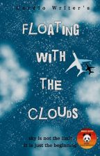 Floating With The Clouds by CardioWriter
