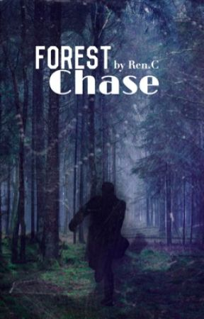 Forest Chase  by I_Dxnt_Even_Knxw