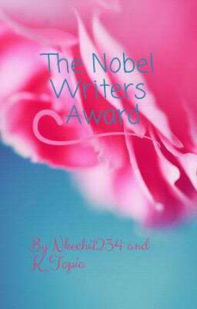 The Nobel Writer's Award 2019 by Nkechi1234