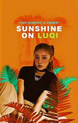 Đọc truyện Luqi's moments | SUNSHINE ON LUQI