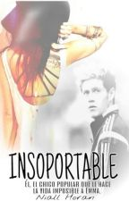 Insoportable. »Niall horan| by ForeverCoffe