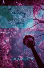 Finding Myself by Artemis4738