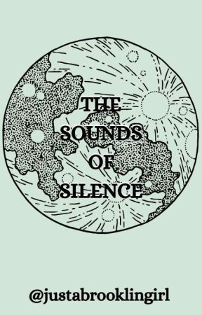 Sounds Of Silence // Poetry by justabrooklingirl