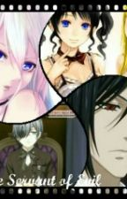 Servant Of Evil ( A Black Butler Fanfiction) by JeweliaKeeton