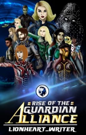 Rise of the Guardian Alliance (Coming March 6, 2020)  by WyPark02