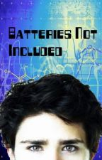 Batteries Not Included - Original by LadyAstor
