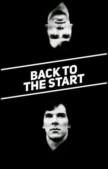 Back To The Start (Sherlock fanfiction #Wattys2016)