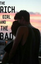 The Rich Girl and the Bad Boy by absers1398