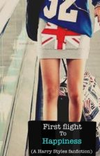 First Flight To Happiness (harry styles fanfic) by JeanMari1D