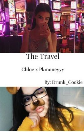 The Travel (Chloe x Pkmoneyyy) by Drunk_Cookie