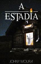 A Estadia by johnymoura