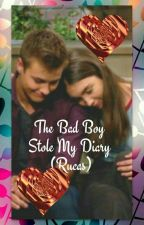 The Bad Boy Stole  my diary Rucas By Haley Alexis  by purplehales