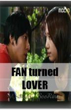 Fan Turned Lover by SooRinn
