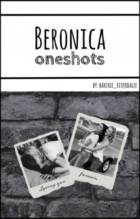 Beronica oneshots  by barchie_riverdalee