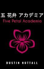 Five Petal Academia by BlackDiamonds89