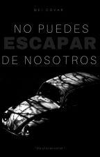 No puedes escapar de nosotros; 5 seconds of summer. by -megxtsune