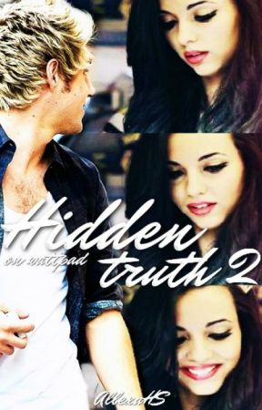 Hidden Truth 2 || Niall Horan F.F. by AllexaHS