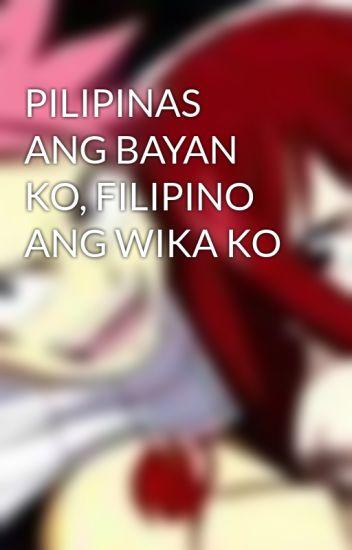 PILIPINAS ANG BAYAN KO, FILIPINO ANG WIKA KO