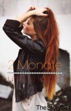 2 Monate um zu Lieben by parlouis