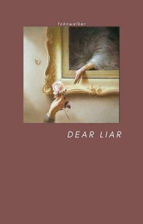 dear liar. → mysteryspider. by FcknWalker