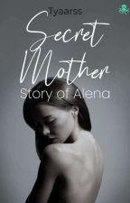 Secret Mother by Tyarss_
