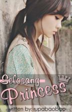 Selosang Princess || One Shot by HZTOSH
