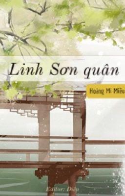 Đọc truyện [ĐM Edit] Linh Sơn quân