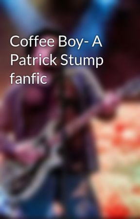 Coffee Boy- A Patrick Stump fanfic by emoderly