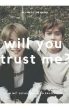 will you trust me? | luwoo by skymetothemoon