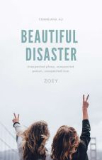 Beautiful Disaster by withlovezoey