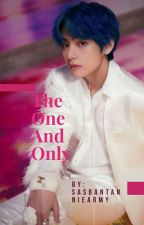 The One And Only ( Taehyung ff ) by sasbangtannieArmy