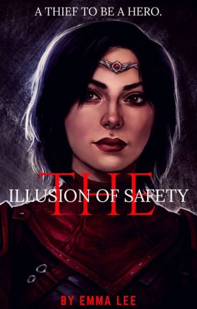 The Illusion of Safety [Book 1 Of The Mage Series]  by --EmmaLee--