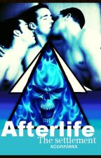 Afterlife: The Settlement. by xconniexx